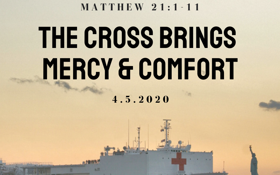 The Cross Brings Mercy & Comfort